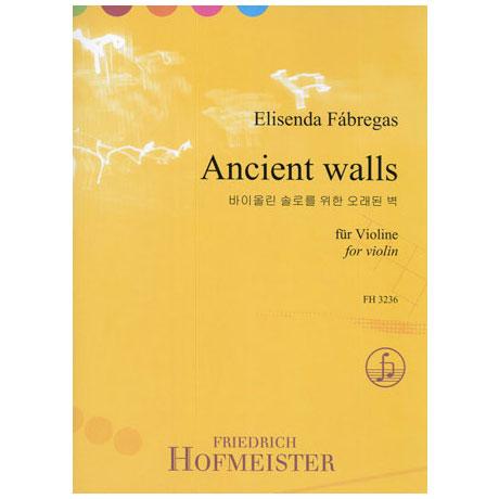 Fábregas, E.: Ancient Walls