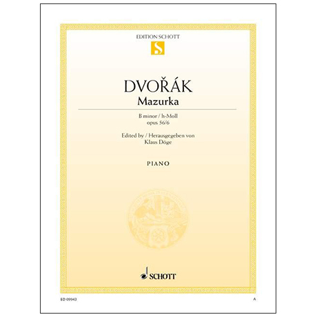 Dvořák, A.: Mazurka Op. 56 Nr. 6 h-Moll