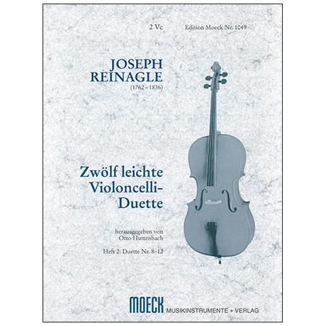 Reinagle, J.: 12 leichte Celloduette Op. 2 Band 2 (Nr. 8-12)