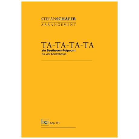 Schäfer, S.: Ta-Ta-Ta-Ta – Ein Beethoven-Potpourri