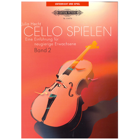 Hecht, J.: Cello spielen Band 2