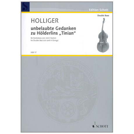 Holliger, H.: unbelaubte Gedanken zu Hölderlis »Tinian«