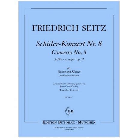 Seitz, F.: Schülerkonzert Nr. 8 Op. 51 A-Dur