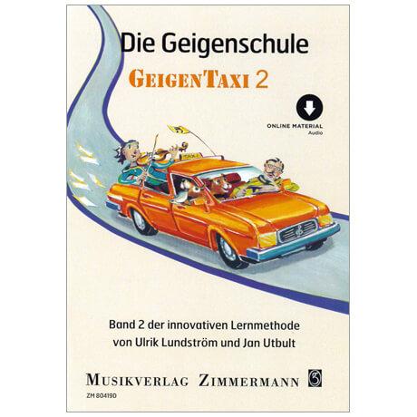 Utbult, J./Lundström, U.: Die Geigenschule »Geigentaxi« Band 2 (+ CD)
