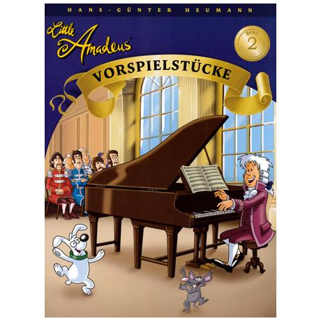 Little Amadeus – Vorspielstücke Band 2