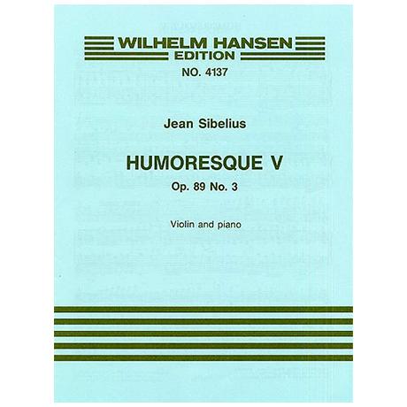 Sibelius, J.: Humoreske Nr. 5 Op. 89/3