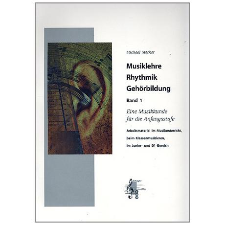 Stecher, M.: Musiklehre, Rhythmik, Gehörbildung (+4CDs) Band 1