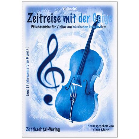 Mohr, K.: Zeitreise mit der Geige Band 1 (+CD)