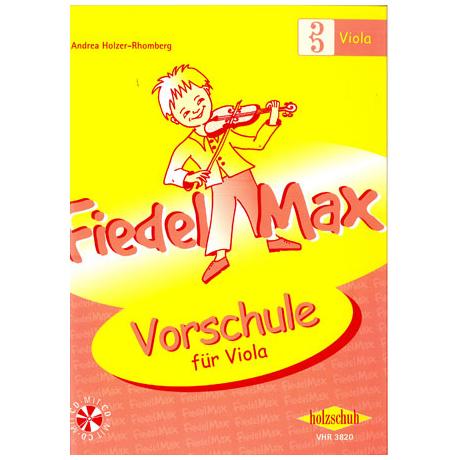 Holzer-Rhomberg: Fiedel - Max für Viola - Vorschule (+CD)