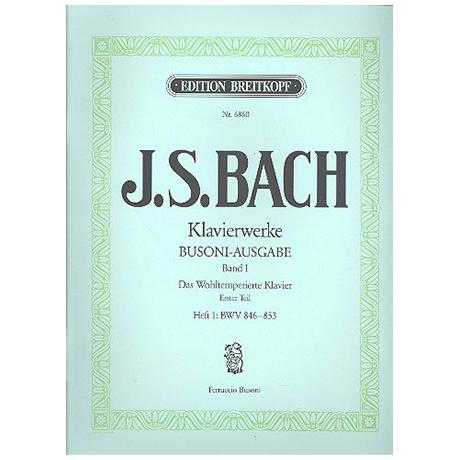 Bach, J. S.: Das Wohltemperierte Klavier 1. Teil Heft I BWV 846-853
