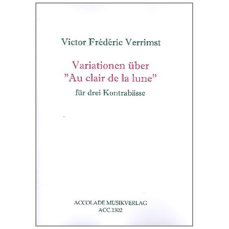 Verrimst, V.F.: Variationen über Au clair de la lune