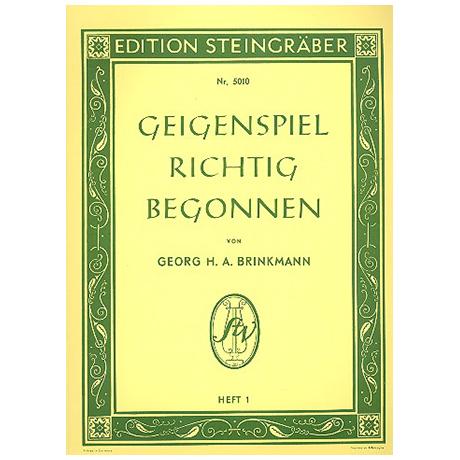 Brinkmann, G.H.A.: Geigenspiel richtig begonnen Band 1