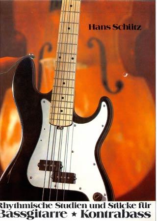 Schütz, H.: Rhythmische Studien und Stücke für Bassgitarre (Kontrabass)