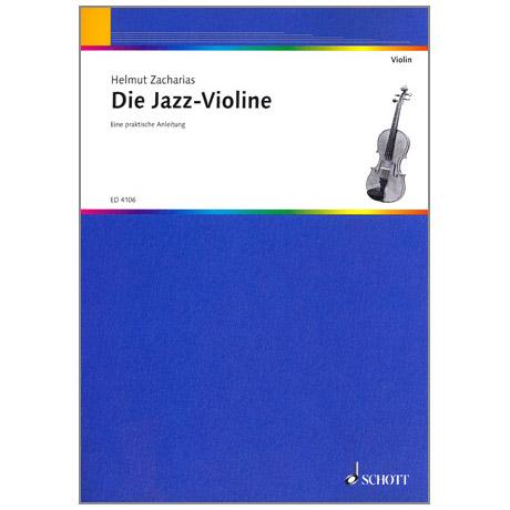 Zacharias, H: Die Jazz-Violine – Eine praktische Anleitung