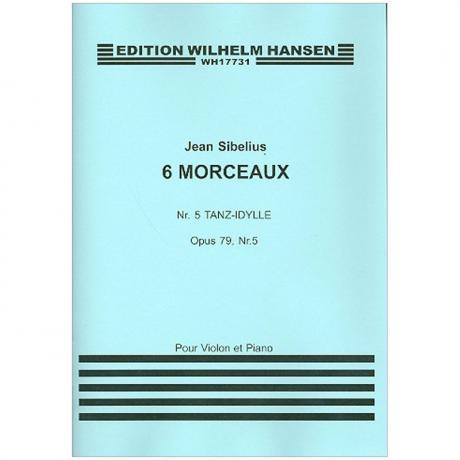 Sibelius, J.: Aus »6 Morceaux« Nr. 5 Tanz-Idylle Op. 79/5 (1917)