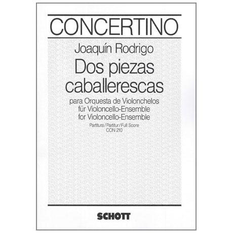 Rodrigo, J.: Dos Piezas caballerescas A-Dur