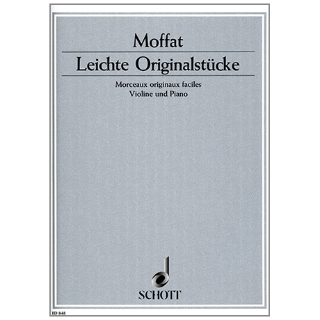 Moffat, A.: Leichte Originalstücke in der 1. Lage