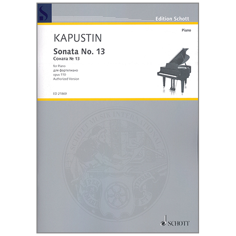 Kapustin, N.: Sonata No. 13 Op. 110
