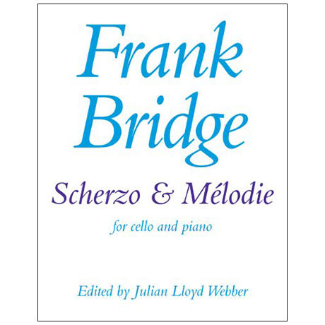 Bridge, F.: Scherzo and Mélodie