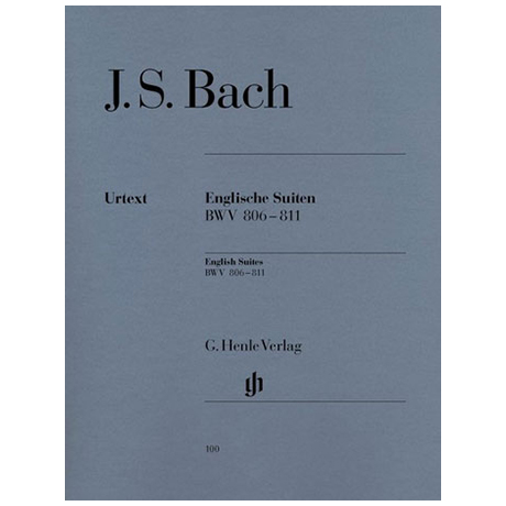 Bach, J. S.: Englische Suiten BWV 806 – 811