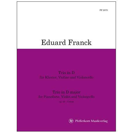 Franck, E.: Trio D-Dur Op.53