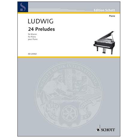 Ludwig, P.: 24 Preludes