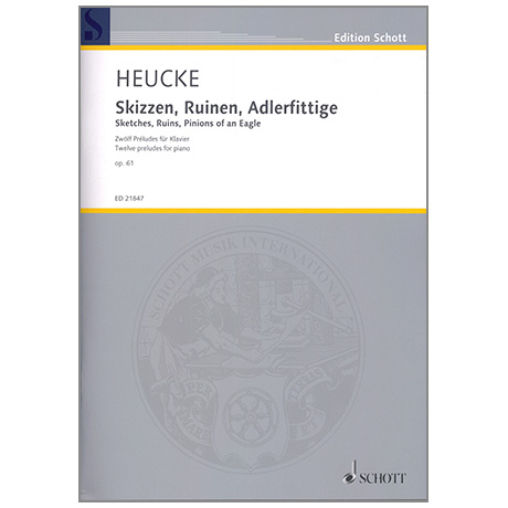 Heucke, S.: Skizzen, Ruinen, Adlerfittige