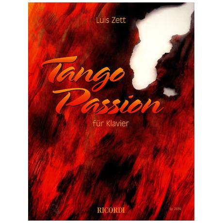 Zett, L.: Tango Passion