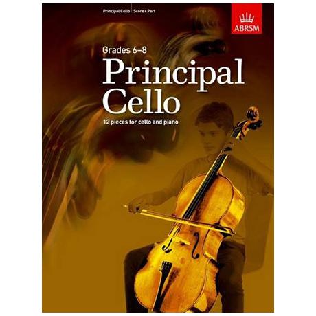 ABRSM: Principal Cello – 12 repertoire pieces for cello Grades 6-8