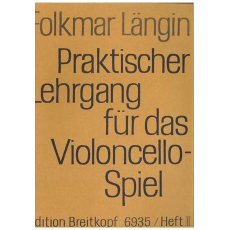 Längin, F.: Praktischer Lehrgang für das Violoncellospiel, Heft II