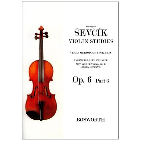 Sevcik, O.: Violinschule für Anfänger op. 6 Heft 6