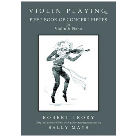 Trory, R.: Violin Playing – Concert Pieces Vol. 1