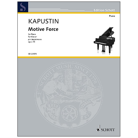Kapustin, N.: Motive Force Op. 45 (1985)