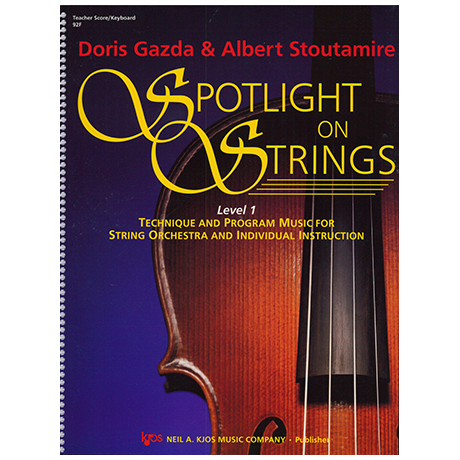 Gazda, D., Stoutamire, A.: Spotlight On Strings- Stufe 1