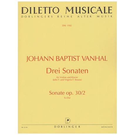Vanhal, J. B.: 3 Violinsonaten Op. 30/2 Es-Dur