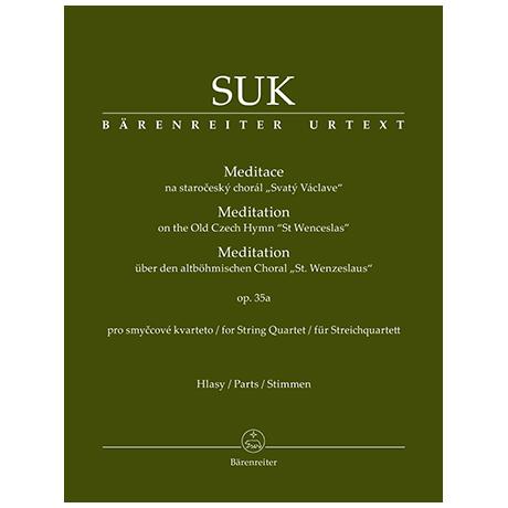 Suk, J.: Meditation über den Choral »St. Wenceslaus« Op. 35a