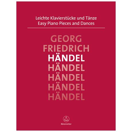 Händel, G. F.: Leichte Klavierstücke und Tänze