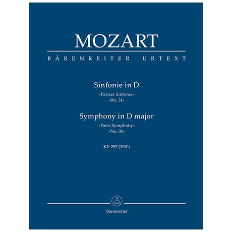 Mozart, W. A.: Sinfonie Nr. 31 D-Dur KV 297 (300a) »Pariser Sinfonie«