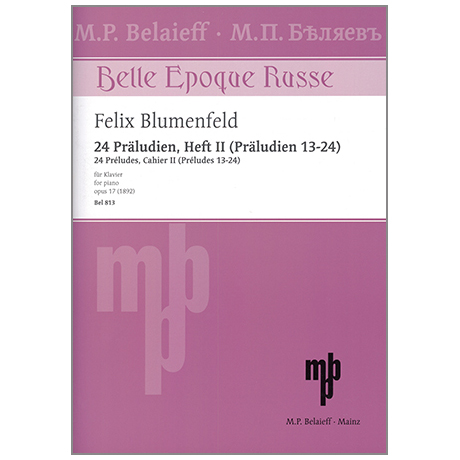 Blumenfeld, F.: 24 Präludien Op. 17 Band 2 (Nr. 13-24)