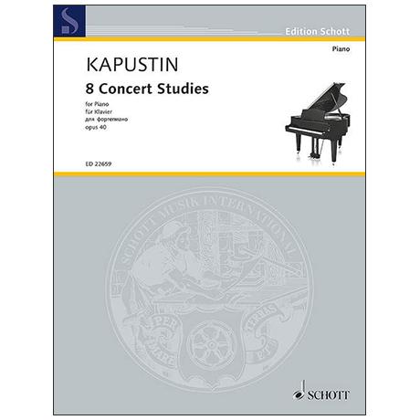 Kapustin, N.: 8 Concert Studies Op. 40