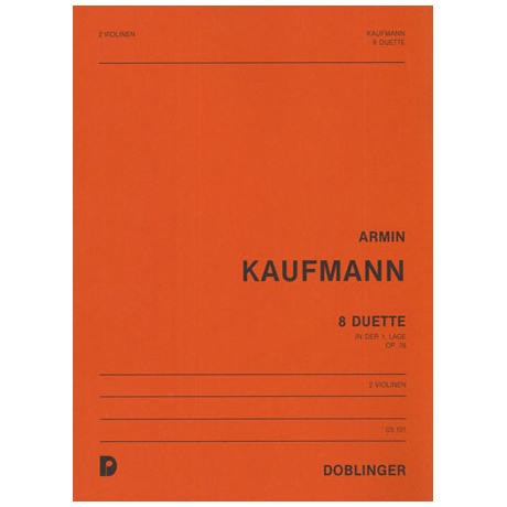 Kaufmann, A.: 8 Duette Op. 76