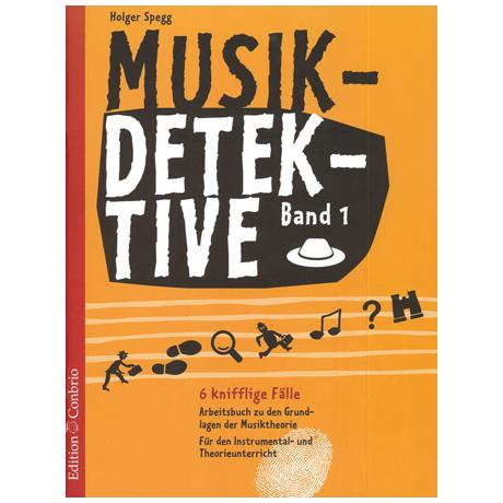 Spegg, H.: Musikdetektive Band 1