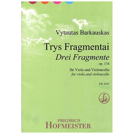 Barkauskas, V.: Drei Fragmente, Op. 134 (Trys Fragmentai)