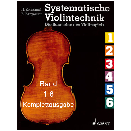 Zehetmair, H./Bergmann, B.: Systematische Violintechnik  - Komplettausgabe