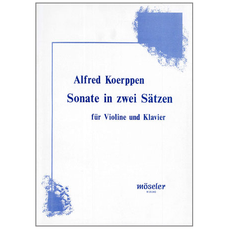 Koerppen, A.: Violinsonate in 2 Sätzen