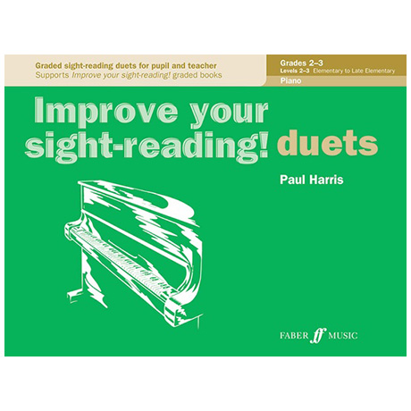 Harris, P.: Improve your sight-reading! Piano Duets Grades 2-3