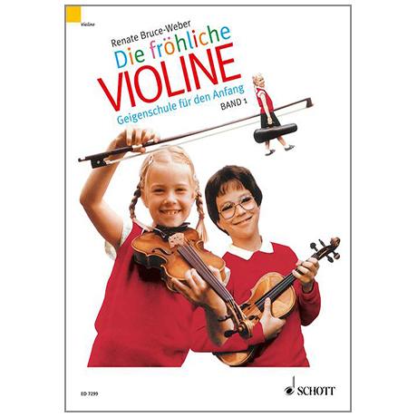 Die fröhliche Violine Band 1 – Schule und Spielbuch