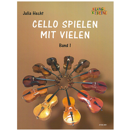 Hecht, J.: Cello spielen mit Vielen Band 1
