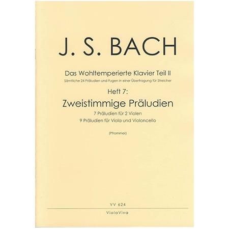 Bach, J. S.: Zweistimmige Präludien aus dem Wohltemperierten Klavier Teil II