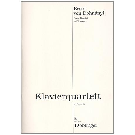 Dohnanyi, E.v.: Klavierquartett in fis-moll